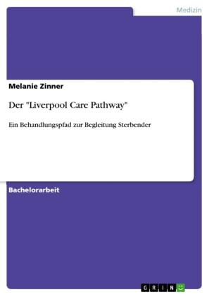 Der 'Liverpool Care Pathway'