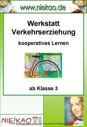 """""""Werkstatt - """"""""Verkehrserziehung"""""""" - Kooperatives Lernen"""""""