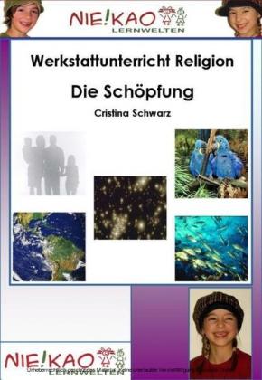 Werkstattunterricht Religion - Die Schöpfung