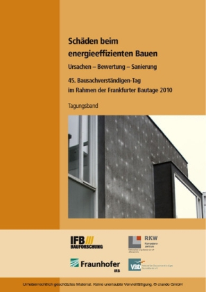 Schäden beim energieeffizienten Bauen.
