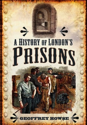 History of London's Prisons