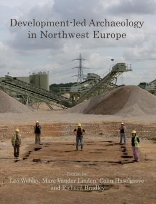 Development-led Archaeology in Northwest Europe
