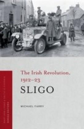 Irish Revolution in Sligo, 1912-23