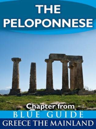 Peloponnese: including Corinth, Olympia, Sparta, the Mani, Sikyon, Nemea, Monemvasia, Nafplion, Mycenae, Epidaurus, Argos, Pylos, Mistra, Patras and Kalavryta