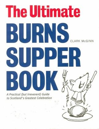 Ultimate Burns Supper Book