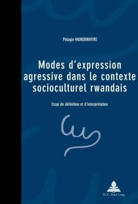 Modes d'expression agressive dans le contexte socioculturel rwandais