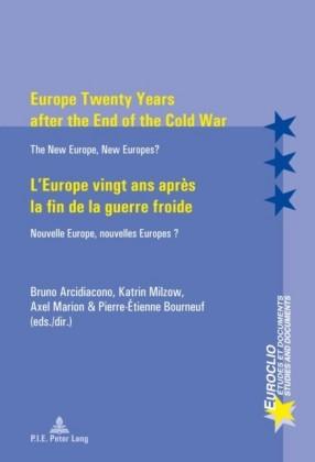 Europe Twenty Years after the End of the Cold War L'Europe vingt ans apres la fin de la guerre froide