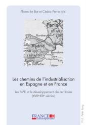 Les chemins de l'industrialisation en Espagne et en France