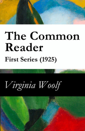 The Common Reader - First Series (1925)