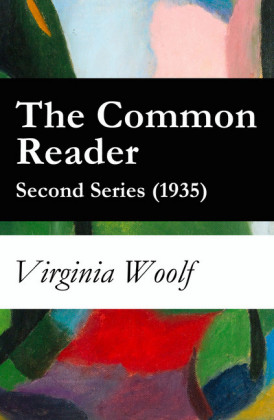 The Common Reader - Second Series (1935)