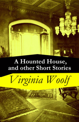 A Hounted House, and other Short Stories