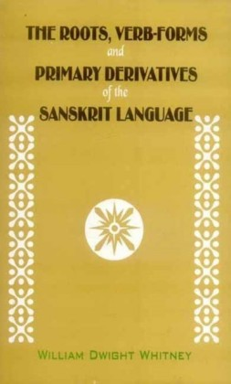 Roots, Verb-Forms and Primary Derivatives of the Sanskrit Language