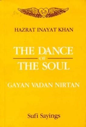 Dance of The soul (Gayan Vadan Nirtan)