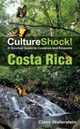CultureShock! Costa Rica