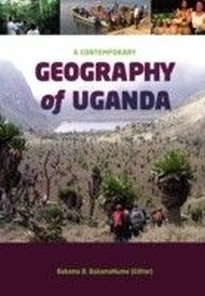 Contemporary Geography of Uganda