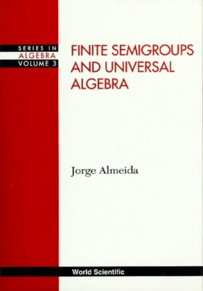 FINITE SEMIGROUPS AND UNIVERSAL ALGEBRA