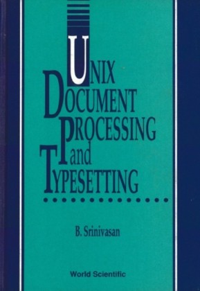 UNIX DOCUMENT PROCESSING AND TYPESETTING
