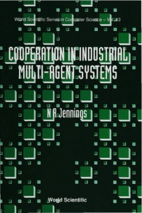 COOPERATION IN INDUSTRIAL MUTI-AGENT SYSTEMS