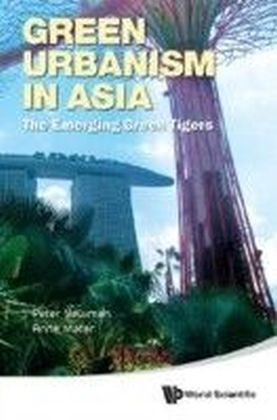 GREEN URBANISM IN ASIA