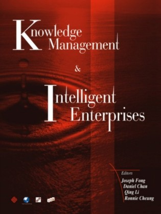 KNOWLEDGE MANAGEMENT AND INTELLIGENT ENTERPRISES