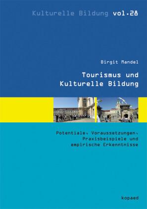 Tourismus und Kulturelle Bildung