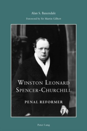 Winston Leonard Spencer-Churchill: Penal Reformer