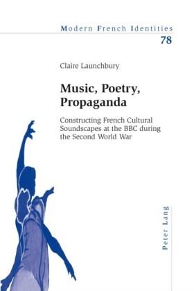 Music, Poetry, Propaganda