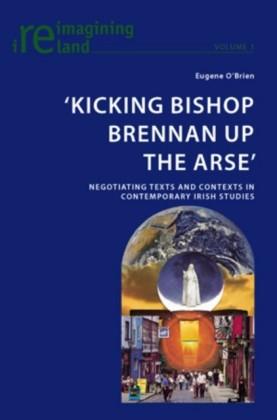 'Kicking Bishop Brennan Up the Arse'