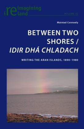 Between Two Shores / Idir Dha Chladach