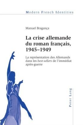 La crise allemande du roman francais, 1945-1949