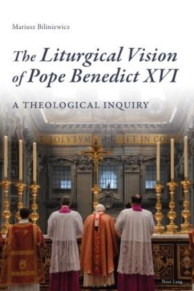 Liturgical Vision of Pope Benedict XVI