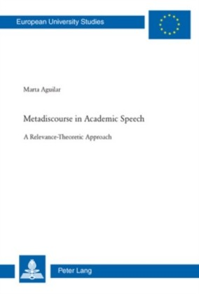 Metadiscourse in Academic Speech