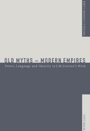 Old Myths - Modern Empires