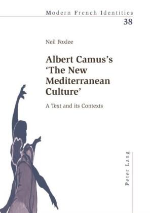 Albert Camus's 'The New Mediterranean Culture'