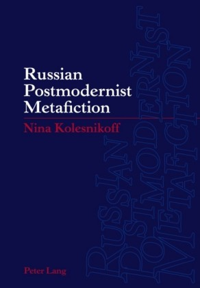 Russian Postmodernist Metafiction