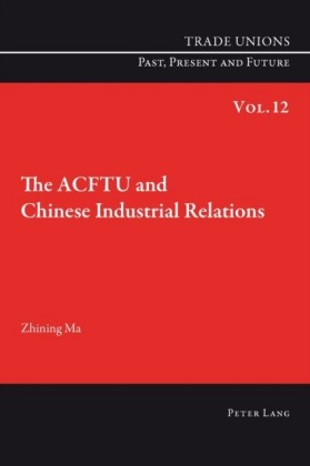 ACFTU and Chinese Industrial Relations