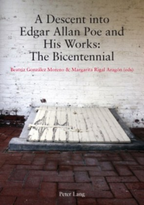 Descent into Edgar Allan Poe and His Works: The Bicentennial