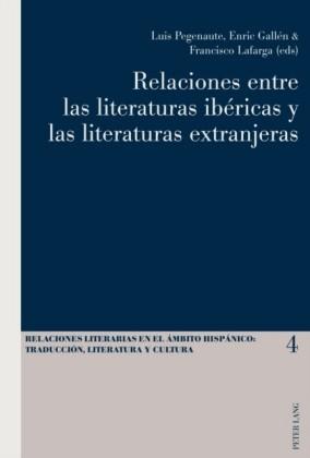 Relaciones entre las literaturas ibericas y las literaturas extranjeras