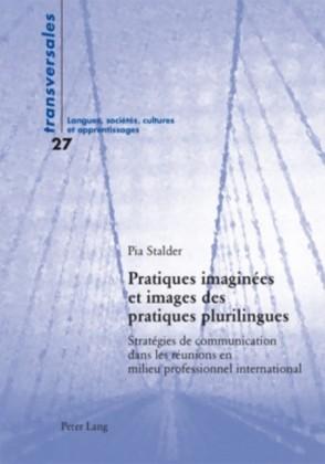 Pratiques imaginees et images des pratiques plurilingues