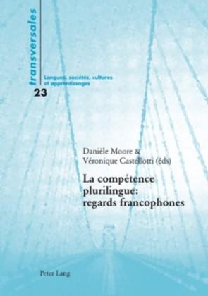 La competence plurilingue : regards francophones