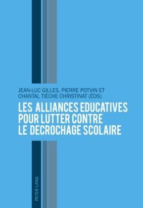 Les alliances educatives pour lutter contre le decrochage scolaire