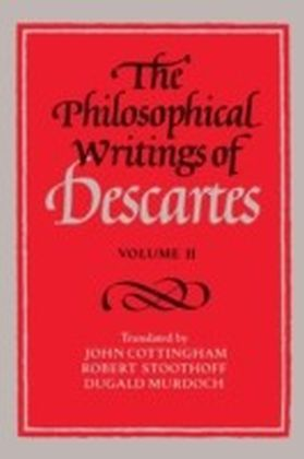 Philosophical Writings of Descartes. Vol.2