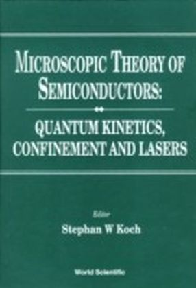 MICROSCOPIC THEORY OF SEMICONDUCTORS