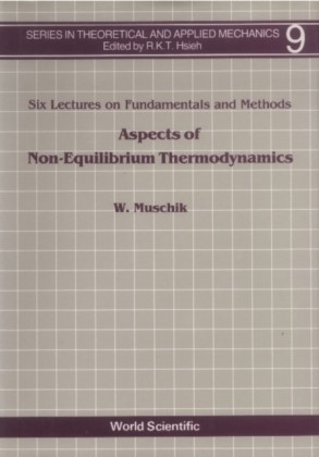 ASPECTS OF NON-EQUILIBRIUM THERMODYNAMICS