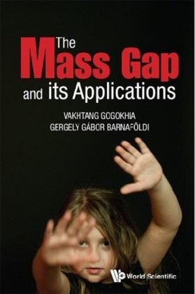 MASS GAP AND ITS APPLICATIONS, THE