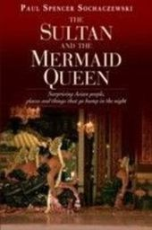 Sultan and the Mermaid Queen