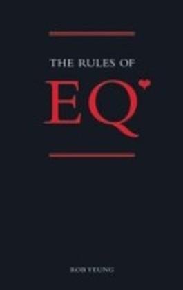 Emotional Intelligence (Rules of EQ)
