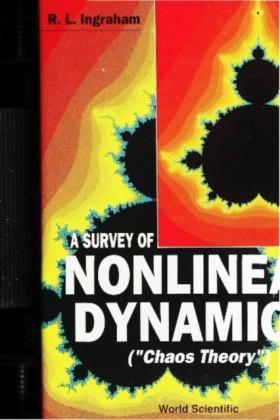 "SURVEY OF NONLINEAR DYNAMICS (""CHAOS THEORY"")"