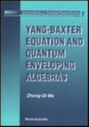 YANG-BAXTER EQUATION AND QUANTUM ENVELOPING ALGEBRAS