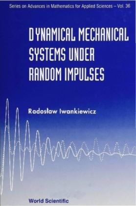 DYNAMICAL MECHANICAL SYSTEMS UNDER RANDOM IMPULSES